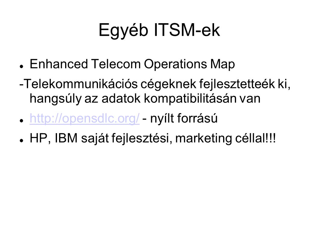 Egyéb ITSM-ek Enhanced Telecom Operations Map