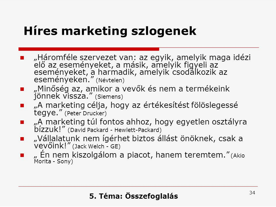 Híres marketing szlogenek