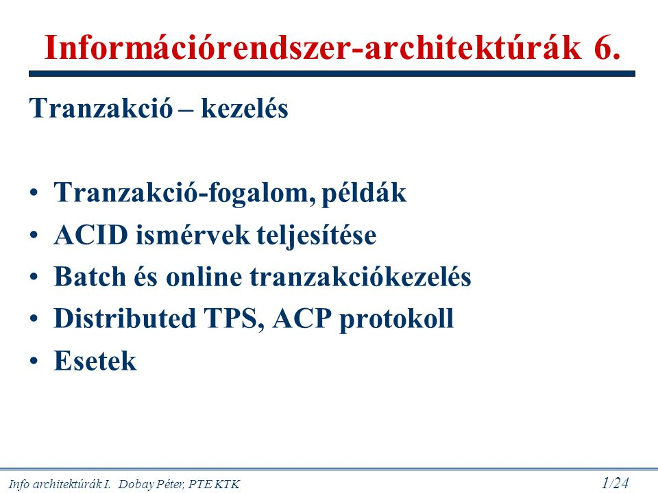 Információrendszer-architektúrák 6.