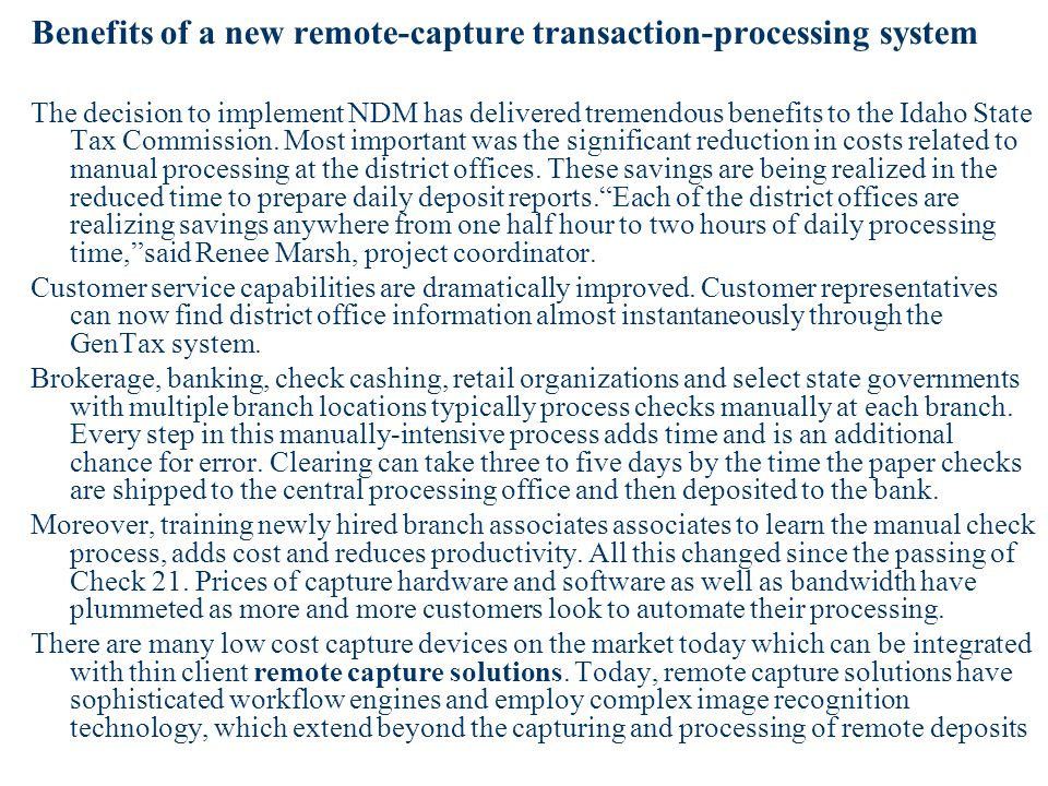 Benefits of a new remote-capture transaction-processing system
