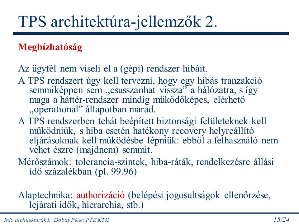 TPS architektúra-jellemzők 2.