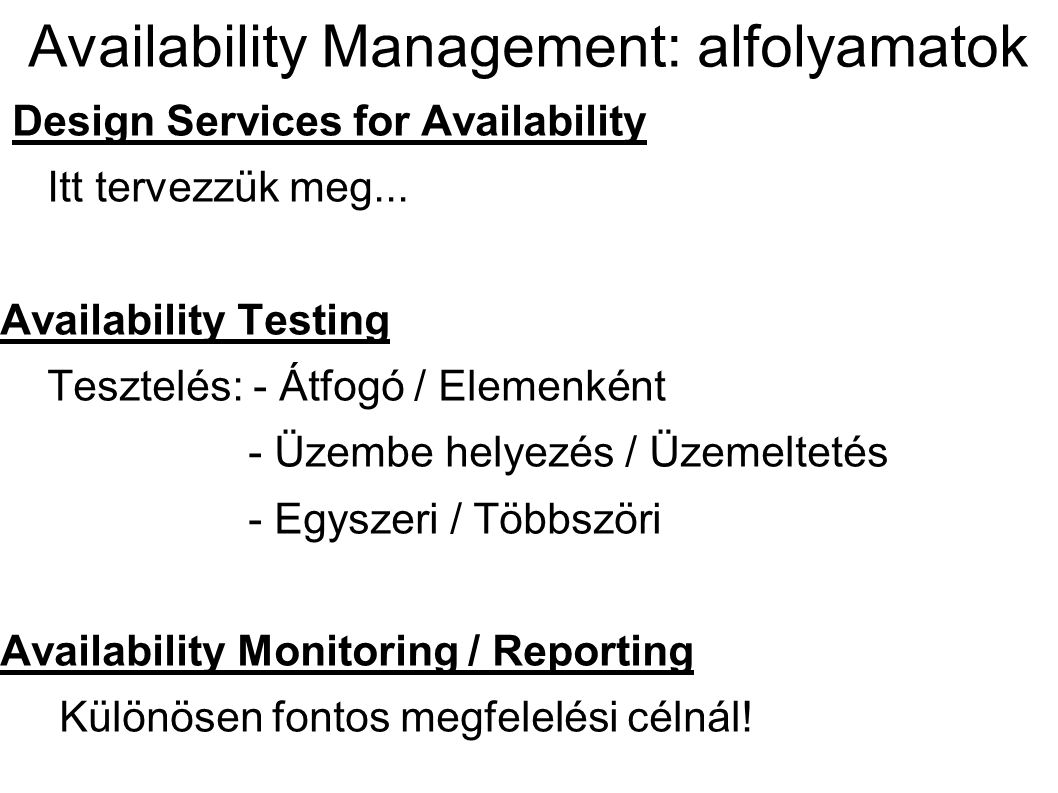 Availability Management: alfolyamatok