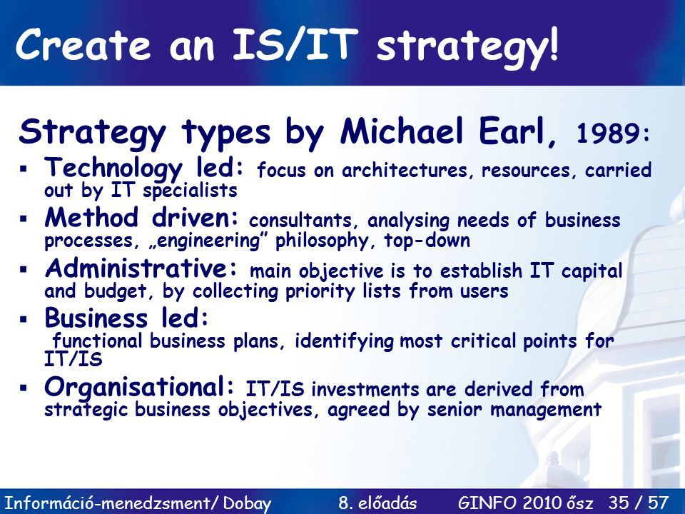 Create an IS/IT strategy!