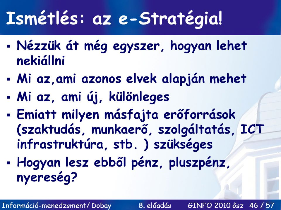 Ismétlés: az e-Stratégia!