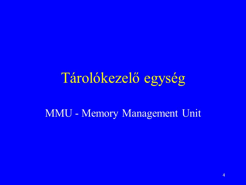 MMU - Memory Management Unit
