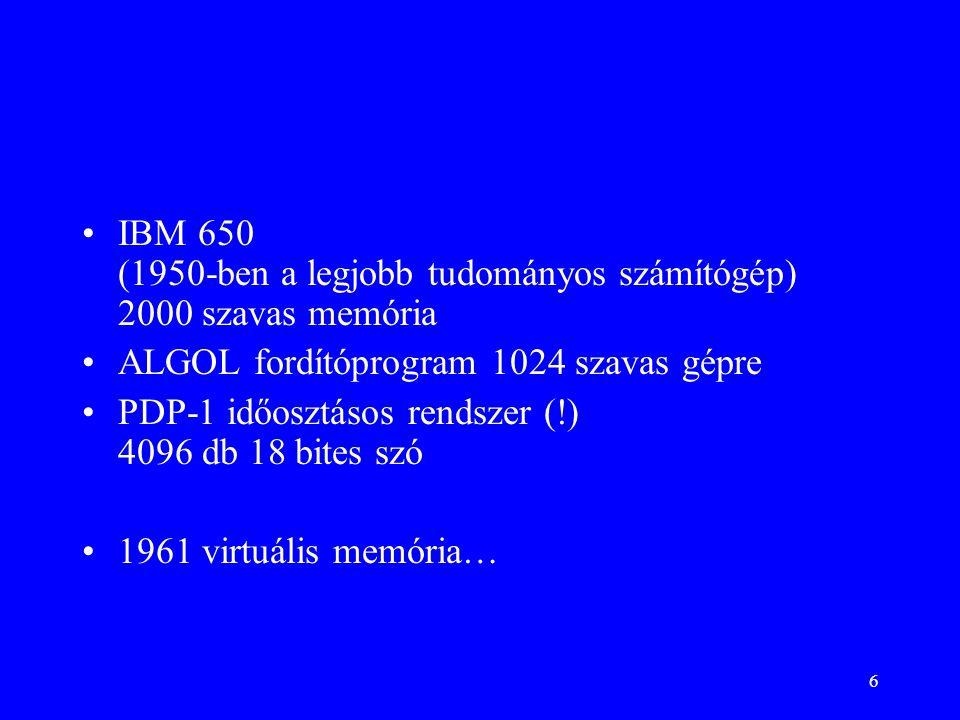IBM 650 (1950-ben a legjobb tudományos számítógép) 2000 szavas memória