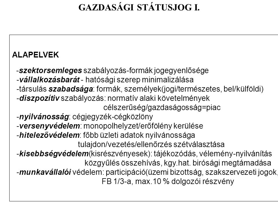GAZDASÁGI STÁTUSJOG I. ALAPELVEK