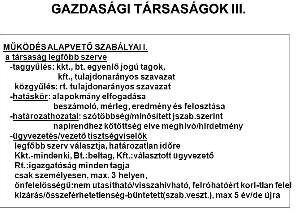 GAZDASÁGI TÁRSASÁGOK III.