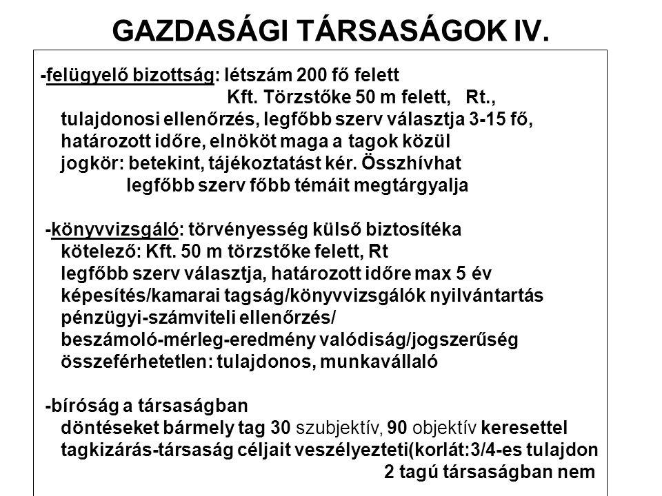 GAZDASÁGI TÁRSASÁGOK IV.