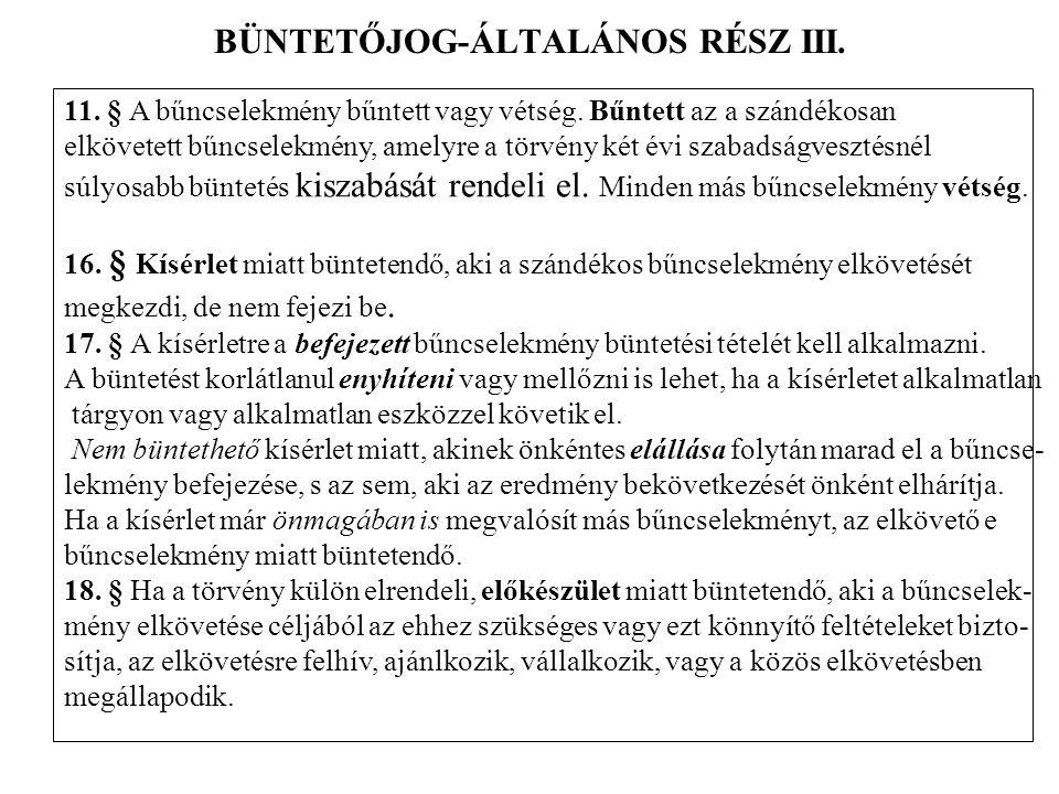 BÜNTETŐJOG-ÁLTALÁNOS RÉSZ III.