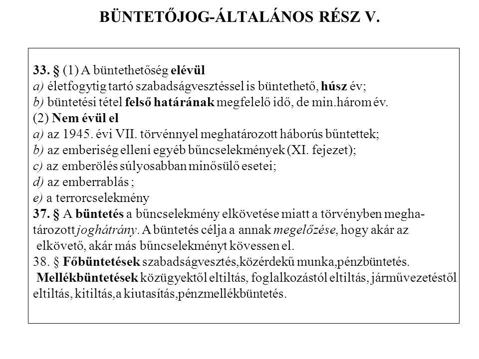 BÜNTETŐJOG-ÁLTALÁNOS RÉSZ V.