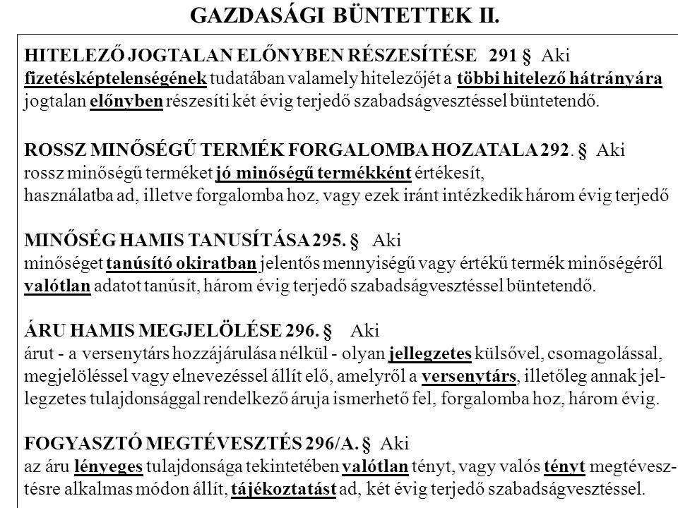 GAZDASÁGI BÜNTETTEK II.