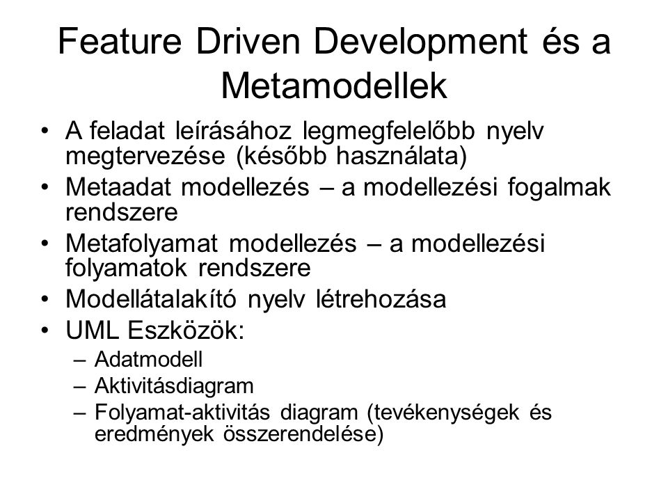 Feature Driven Development és a Metamodellek