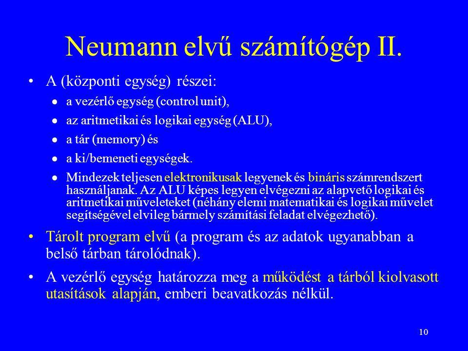 Neumann elvű számítógép II.