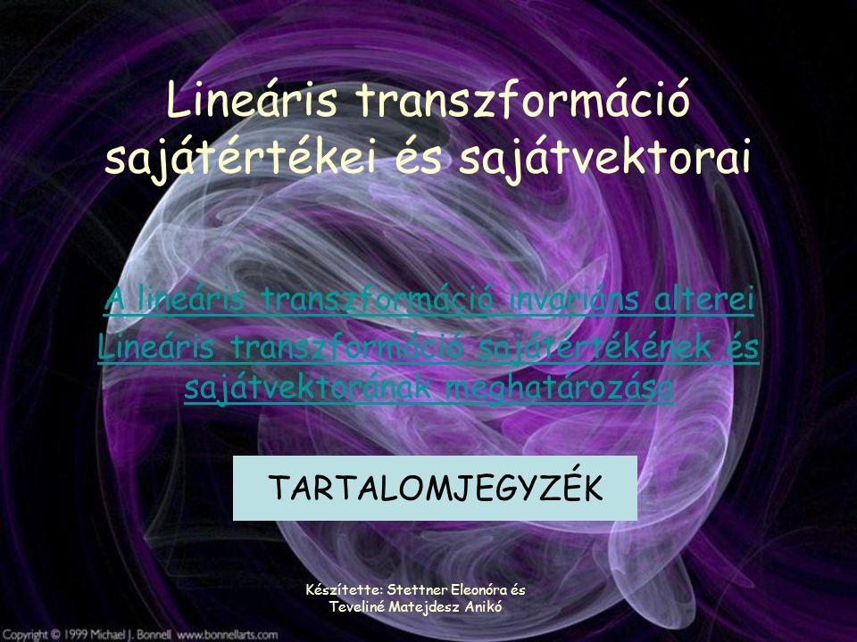 Lineáris transzformáció sajátértékei és sajátvektorai