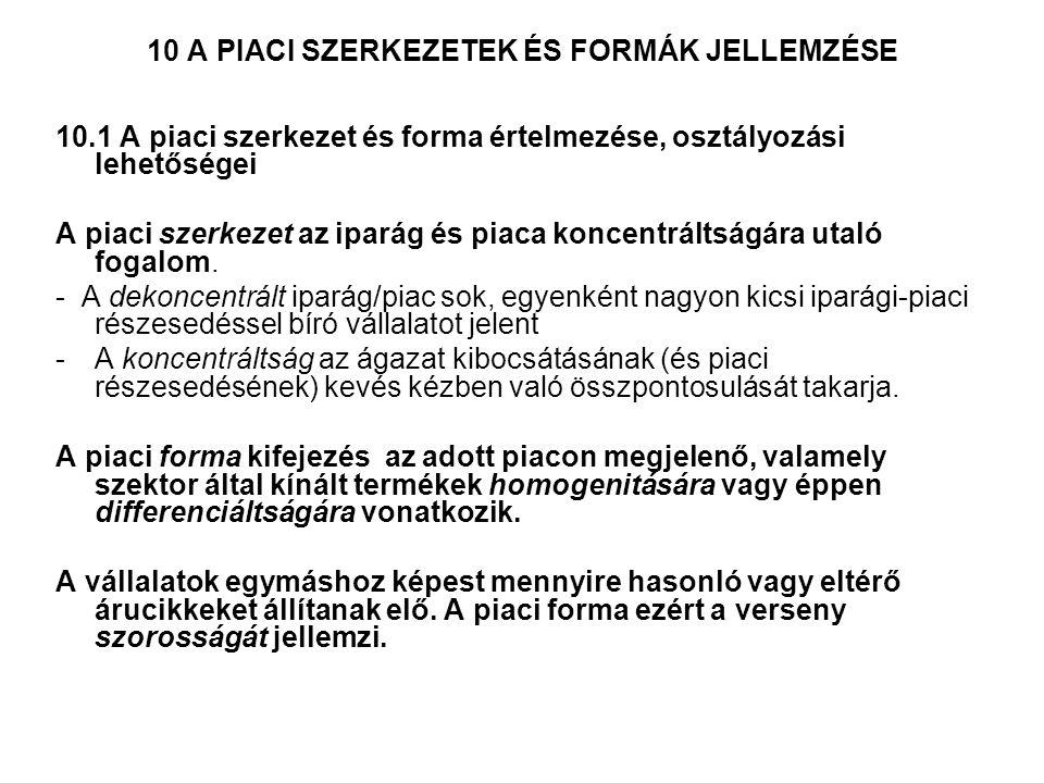 10 A PIACI SZERKEZETEK ÉS FORMÁK JELLEMZÉSE