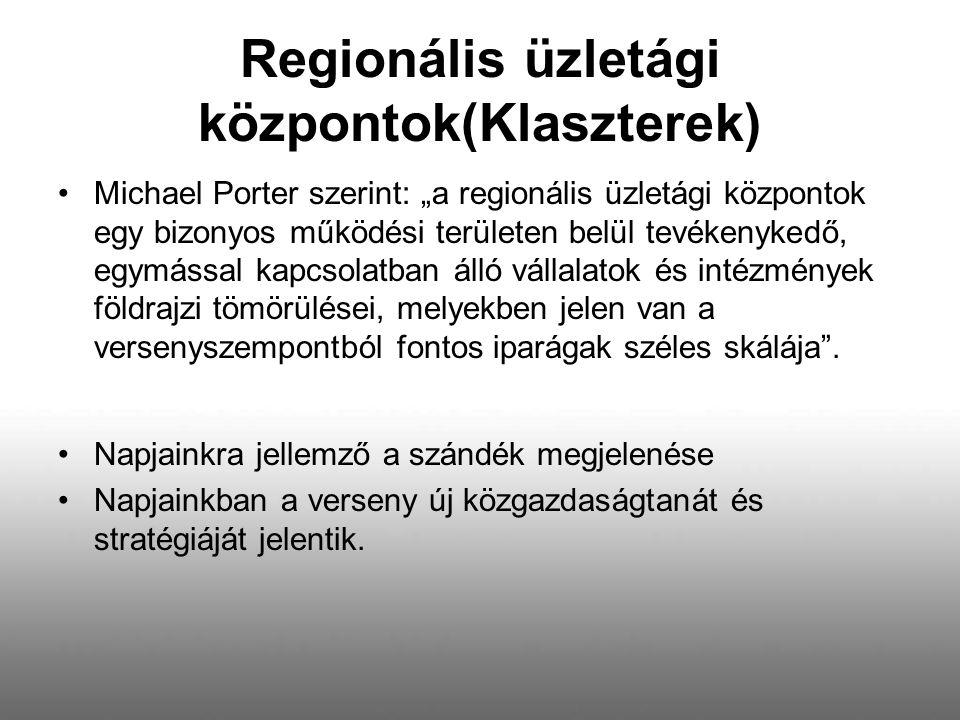 Regionális üzletági központok(Klaszterek)