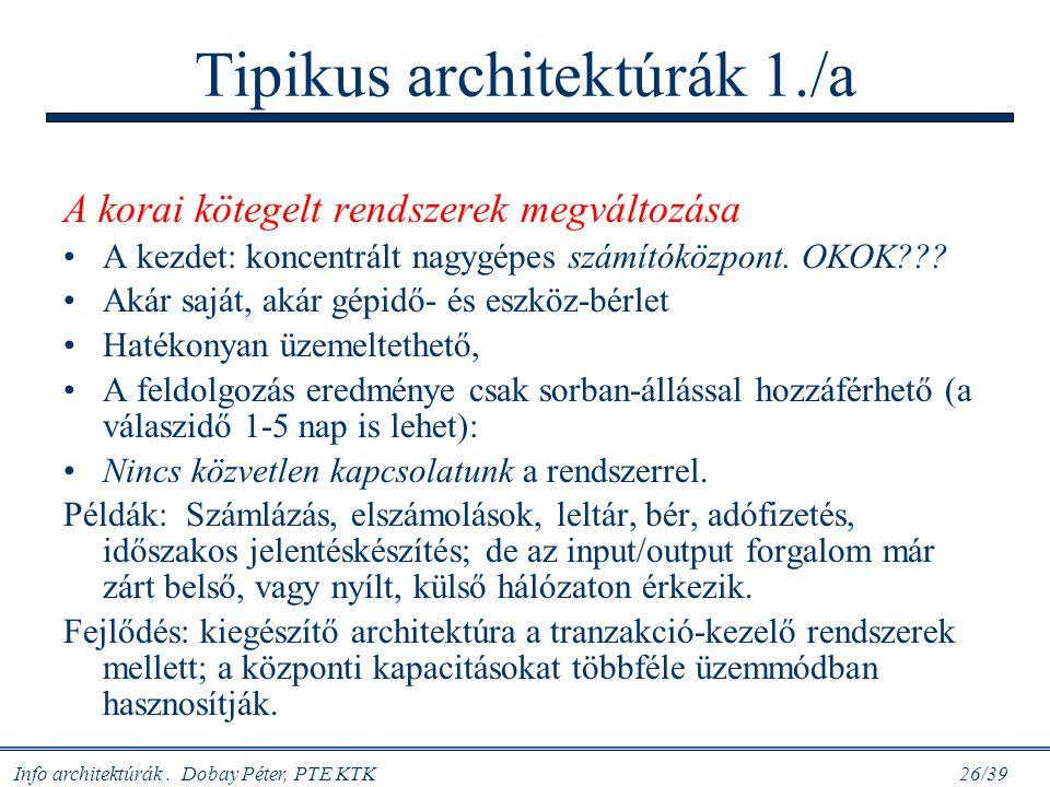 Tipikus architektúrák 1./a