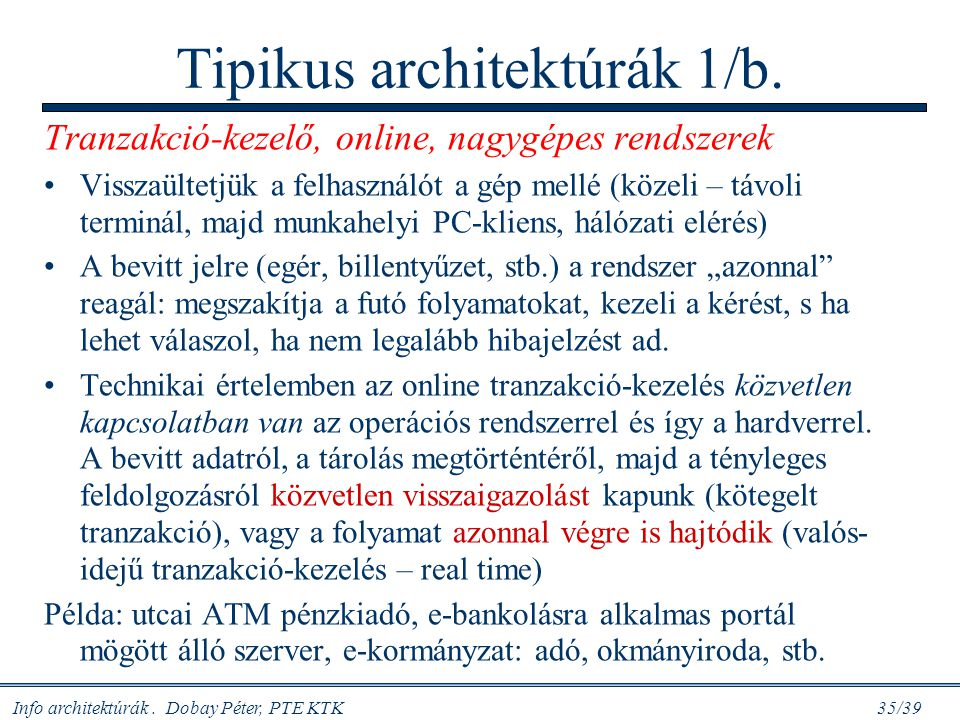 Tipikus architektúrák 1/b.