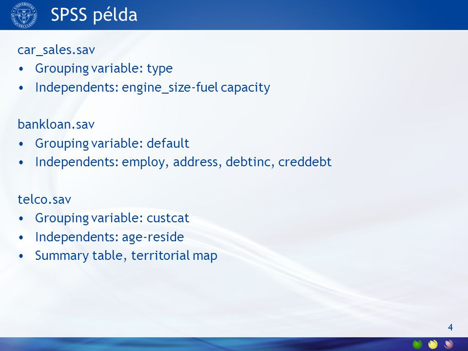 SPSS példa car_sales.sav Grouping variable: type