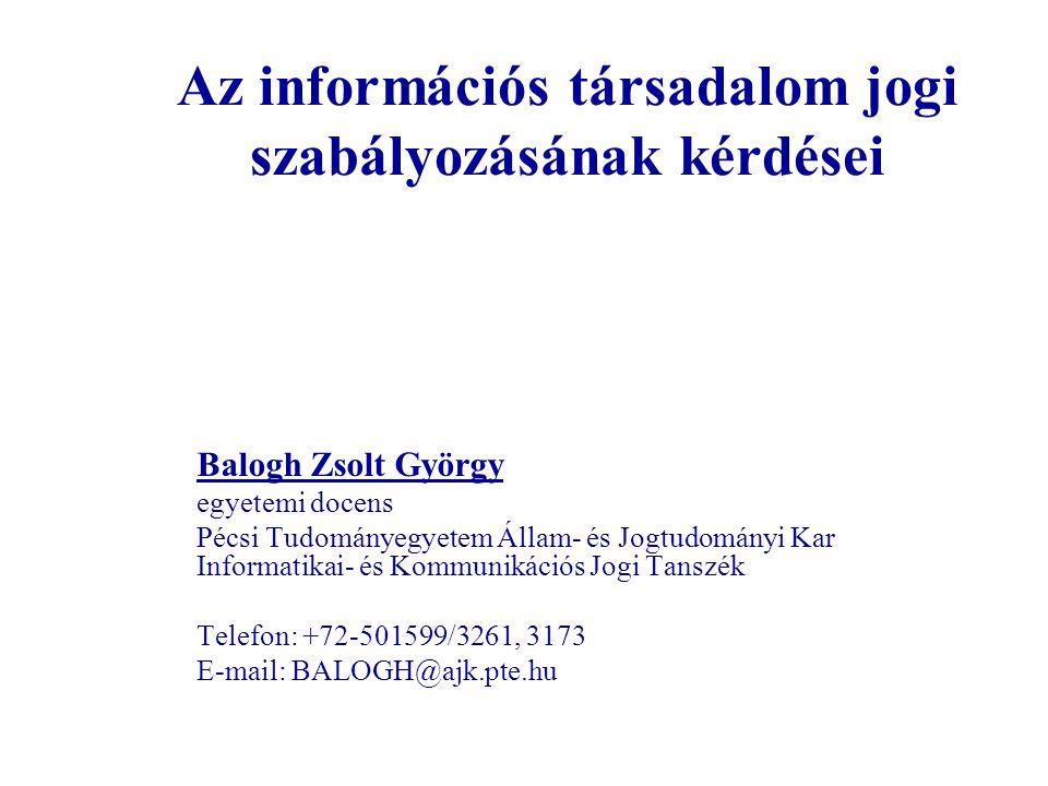 Az információs társadalom jogi szabályozásának kérdései