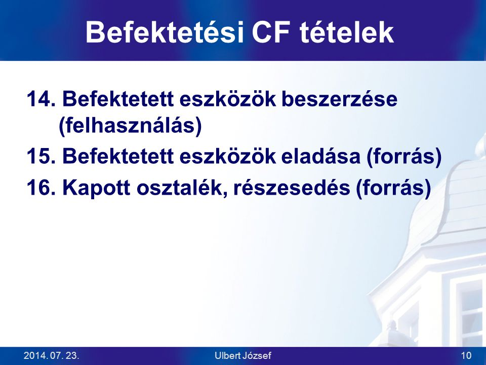 Befektetési CF tételek
