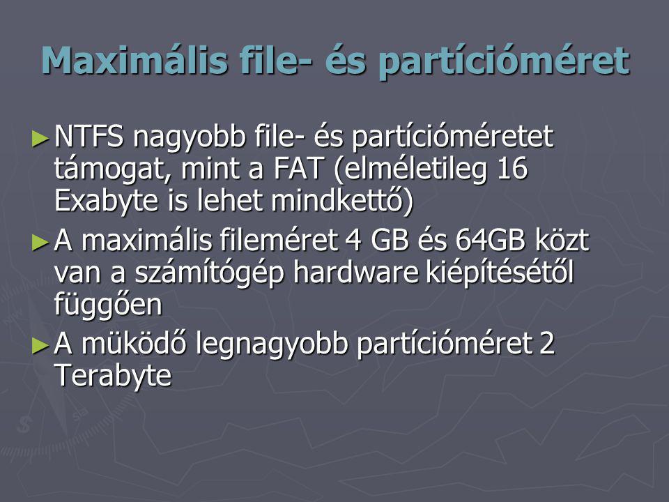 Maximális file- és partícióméret