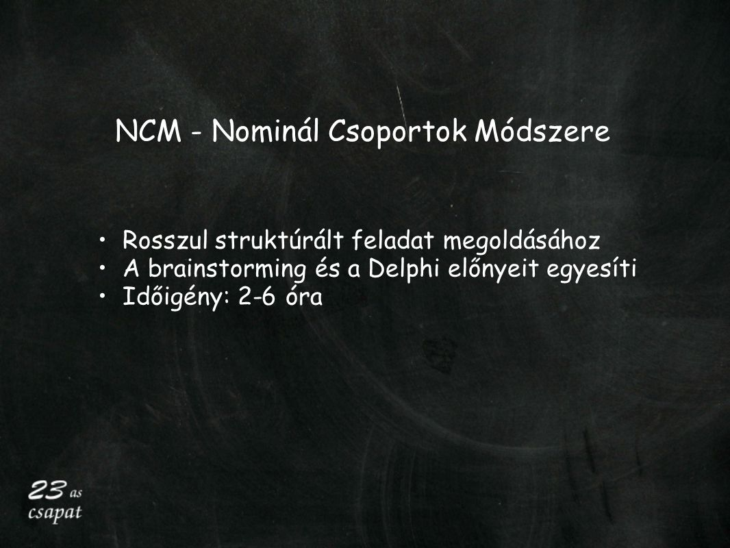 NCM - Nominál Csoportok Módszere