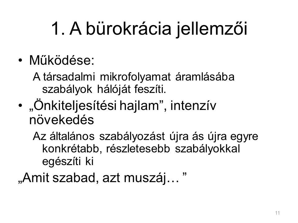 1. A bürokrácia jellemzői