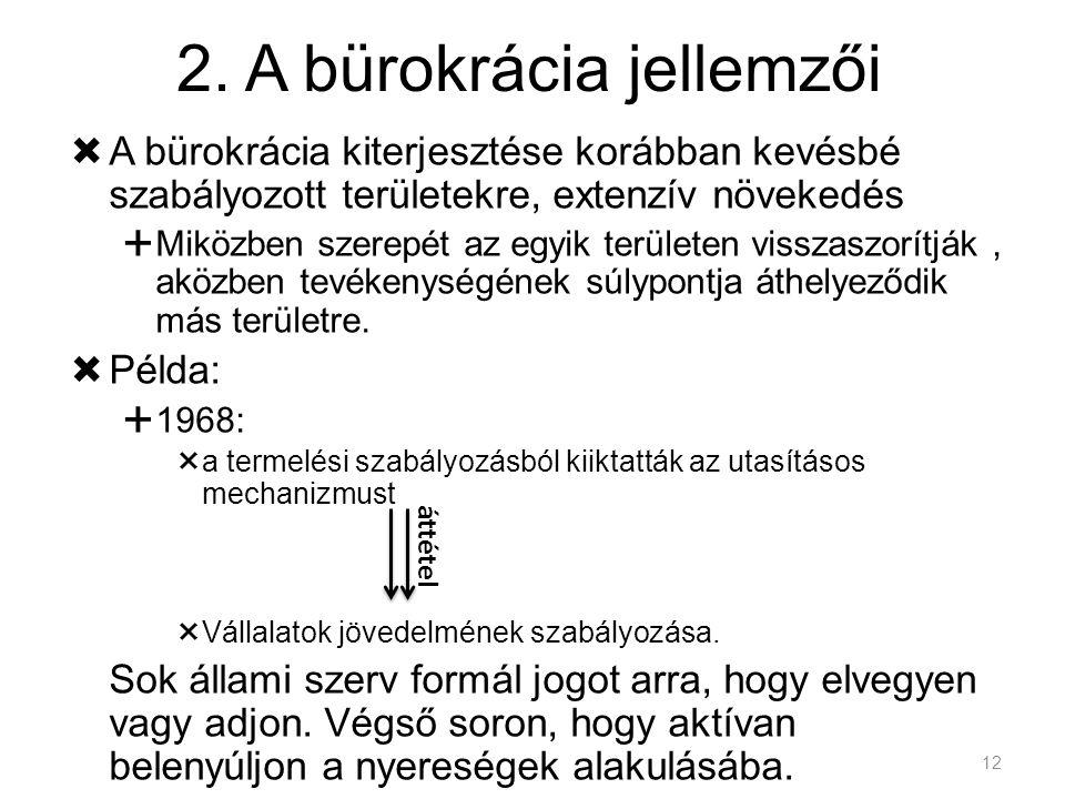 2. A bürokrácia jellemzői