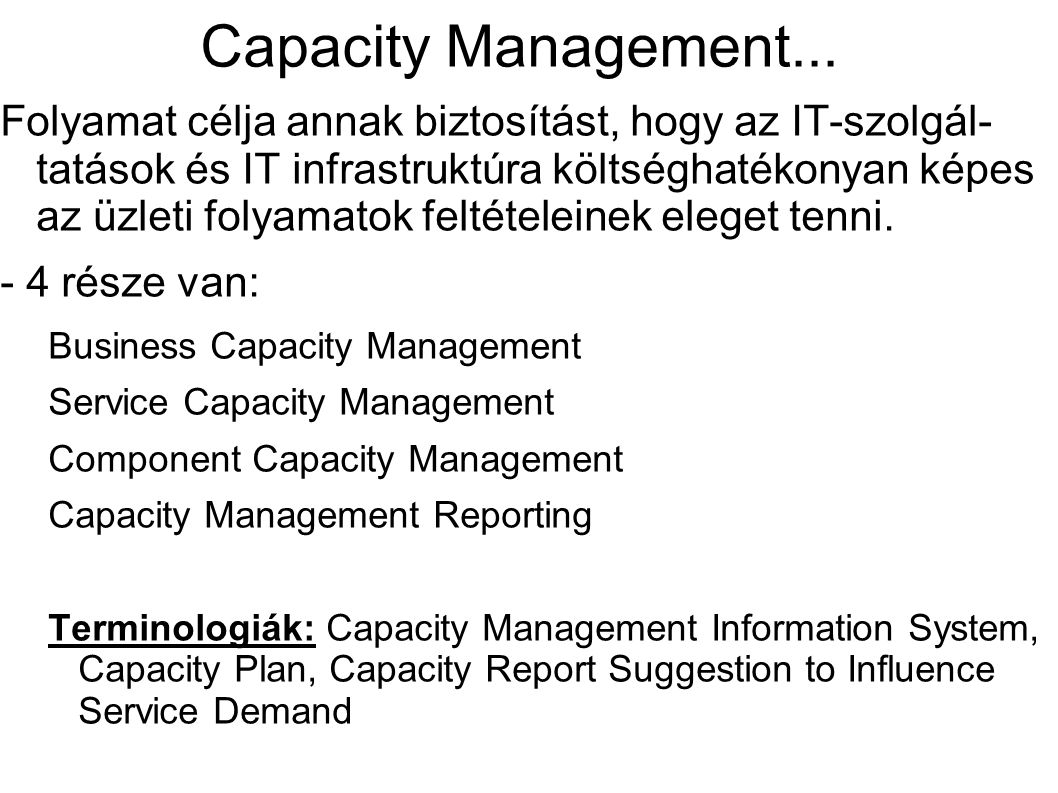 Capacity Management...