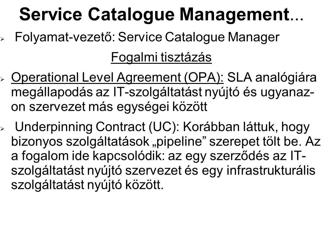 Service Catalogue Management...