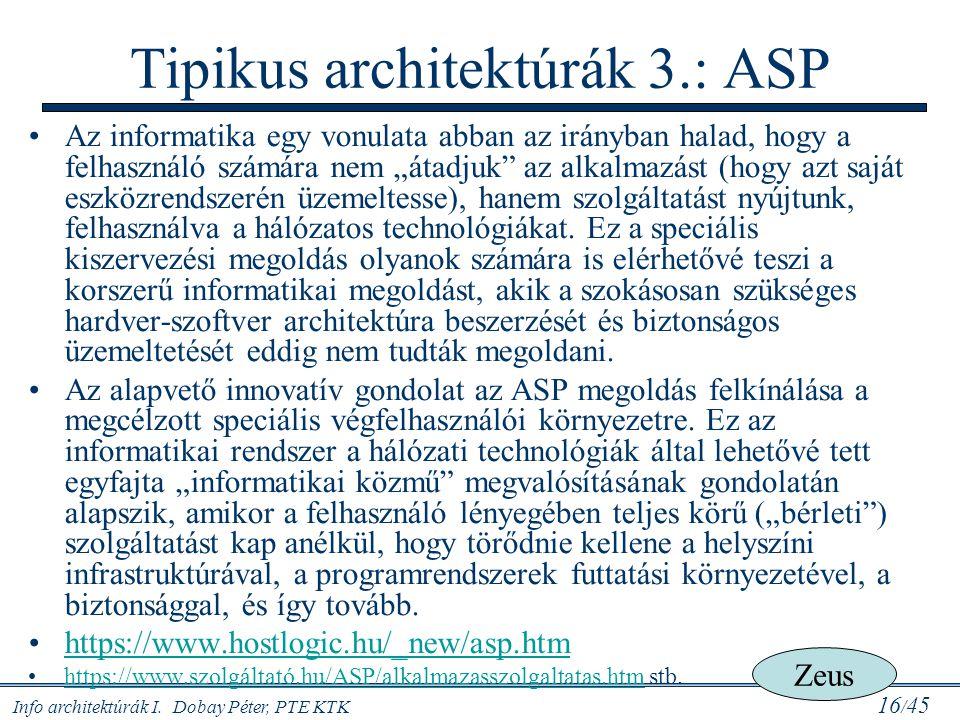 Tipikus architektúrák 3.: ASP