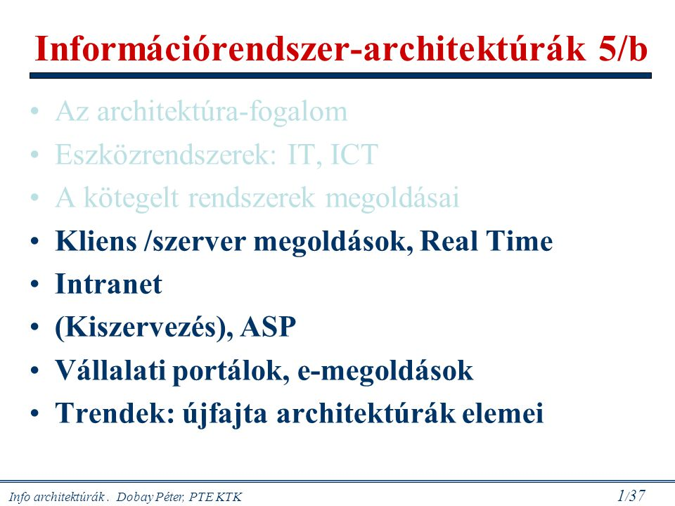 Információrendszer-architektúrák 5/b