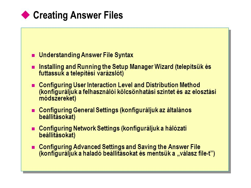 Creating Answer Files Understanding Answer File Syntax