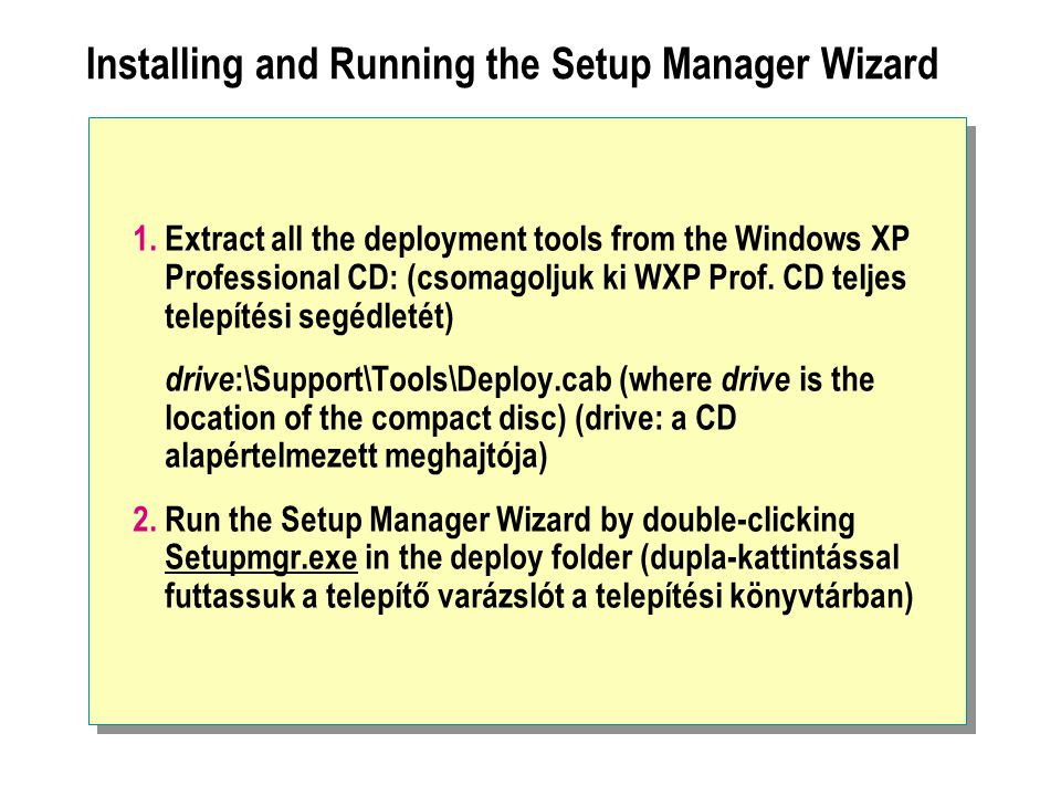 Installing and Running the Setup Manager Wizard
