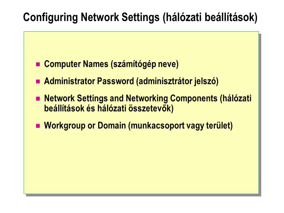 Configuring Network Settings (hálózati beállítások)