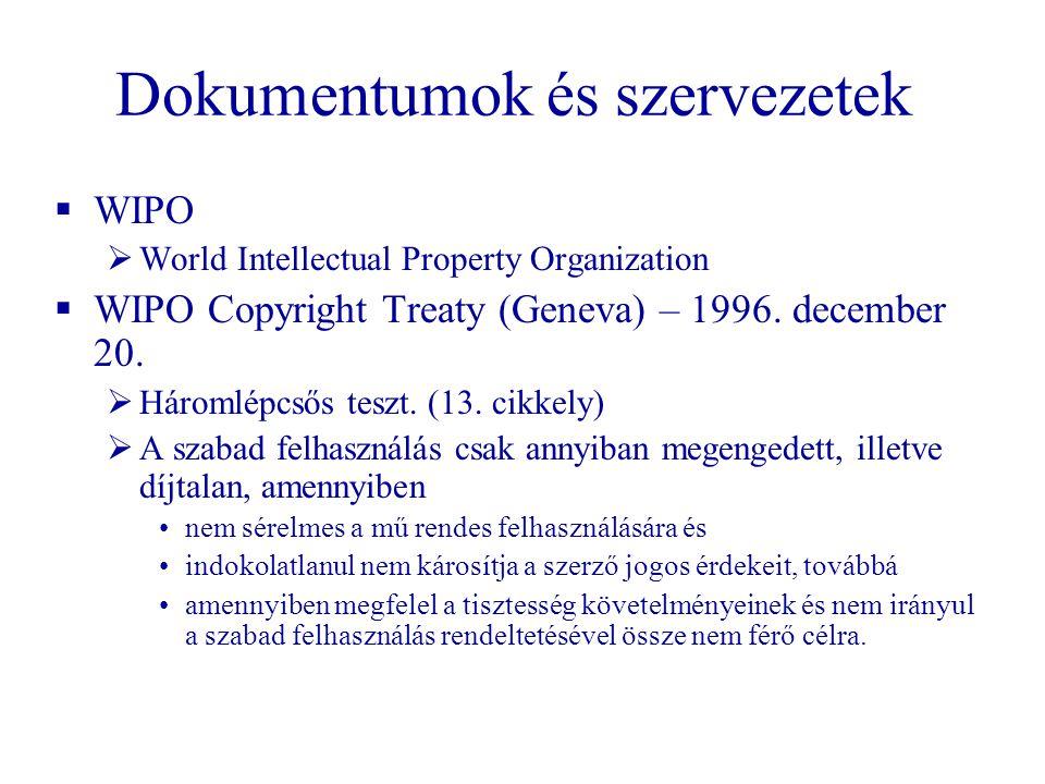 Dokumentumok és szervezetek