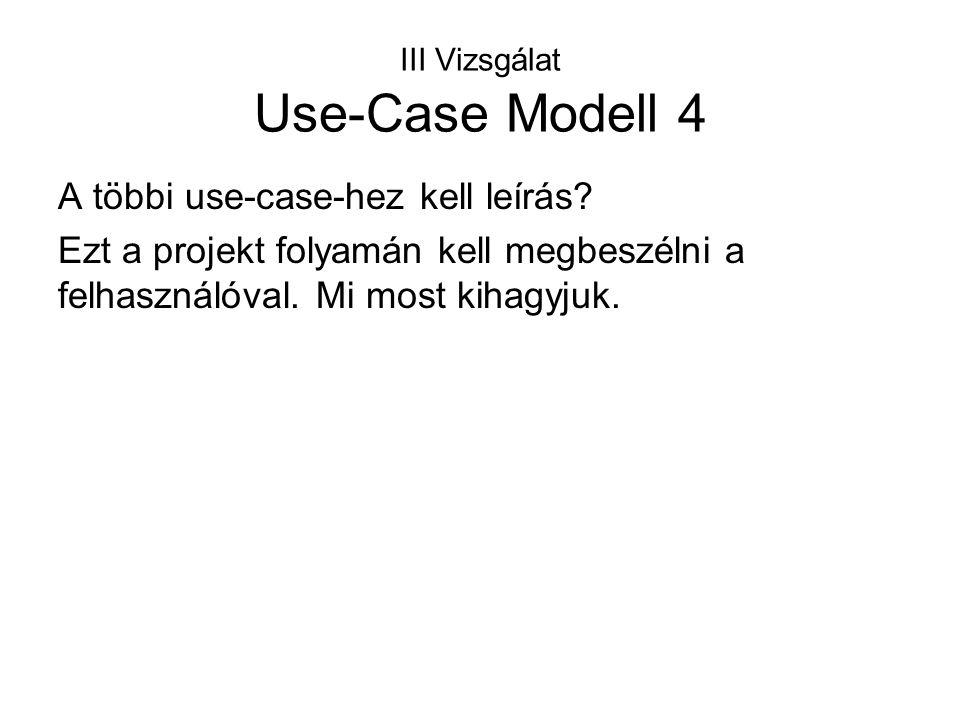 III Vizsgálat Use-Case Modell 4