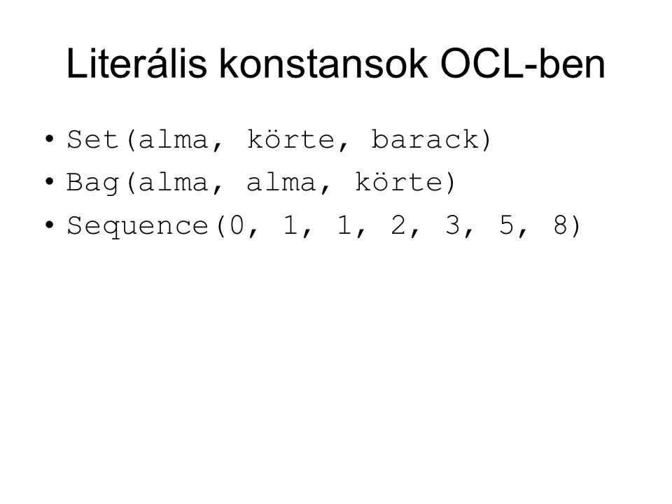 Literális konstansok OCL-ben