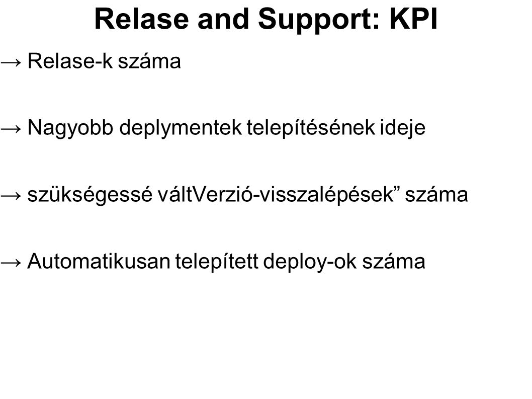 Relase and Support: KPI