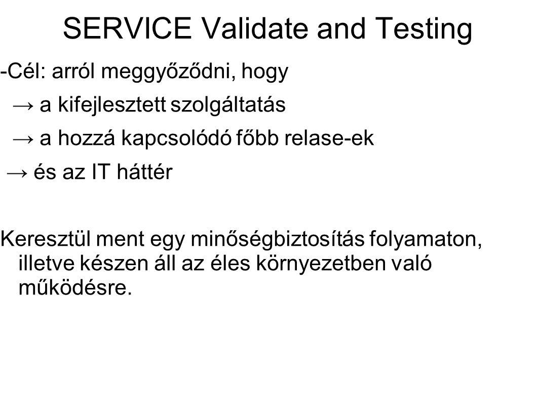 SERVICE Validate and Testing