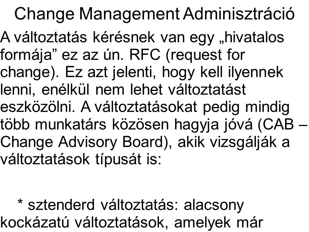 Change Management Adminisztráció