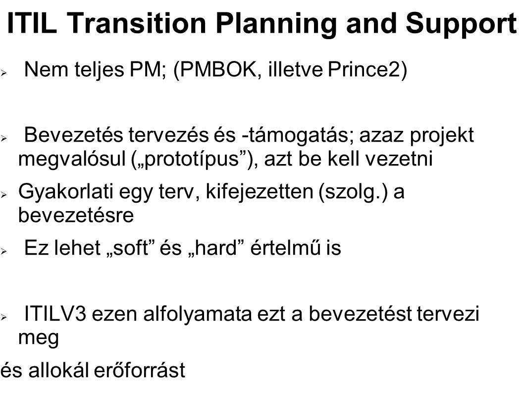 ITIL Transition Planning and Support