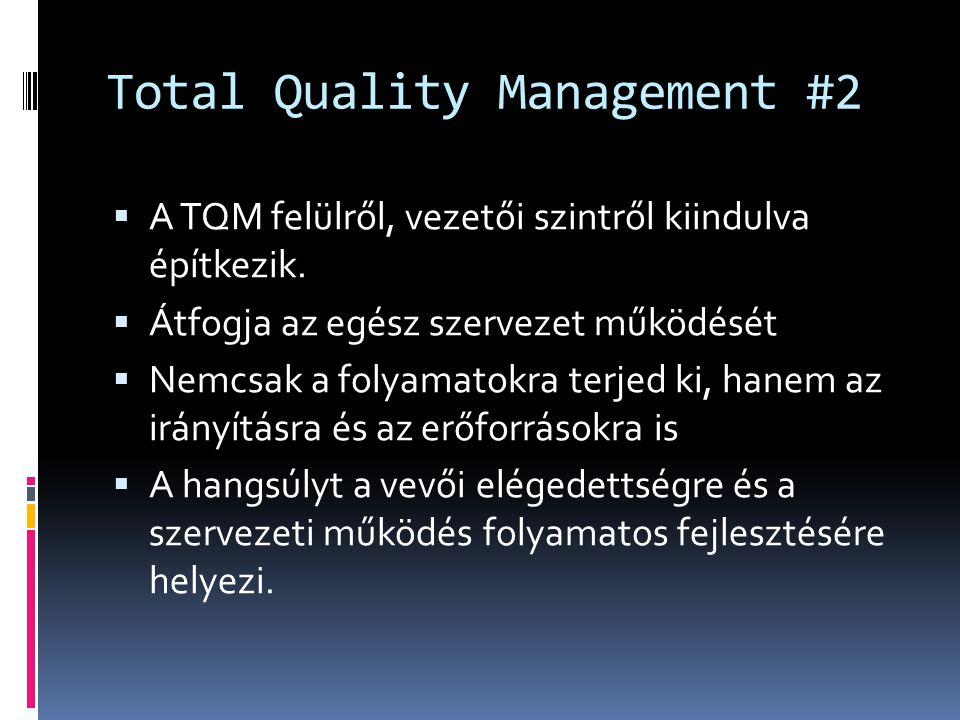 Total Quality Management #2