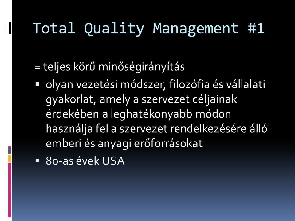 Total Quality Management #1