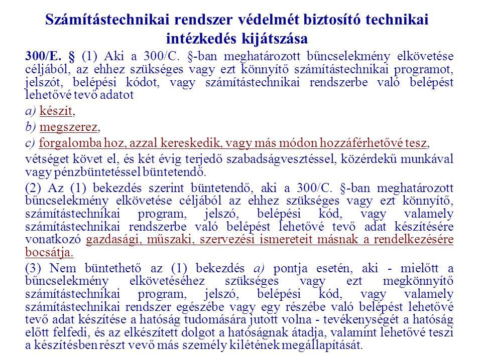 Számítástechnikai rendszer védelmét biztosító technikai intézkedés kijátszása