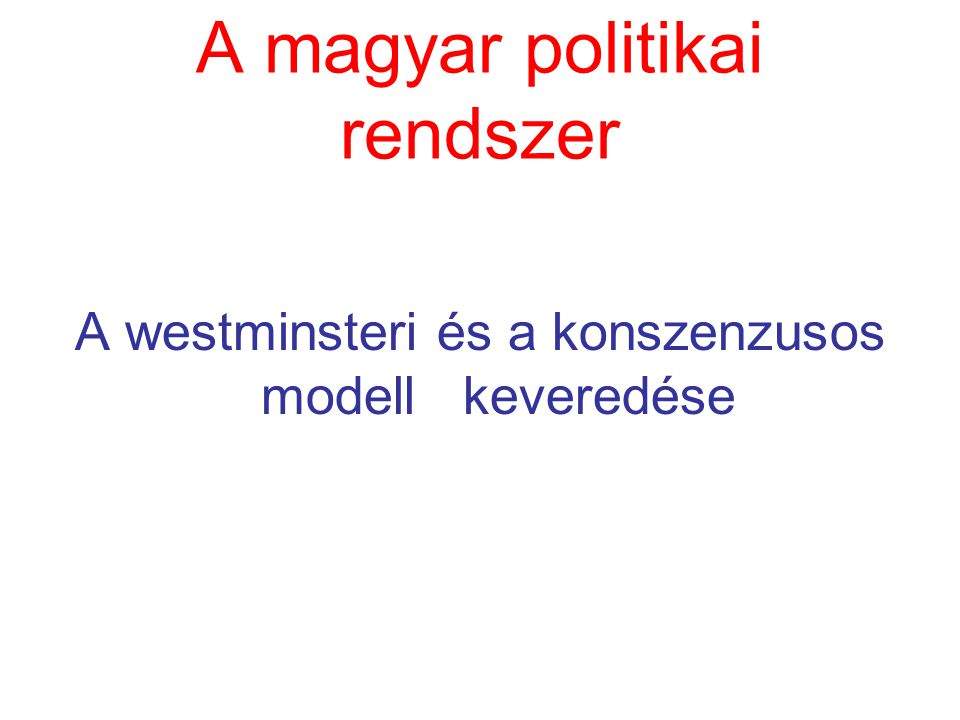 A magyar politikai rendszer