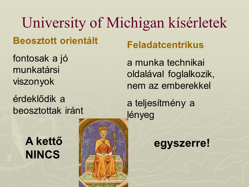 University of Michigan kísérletek