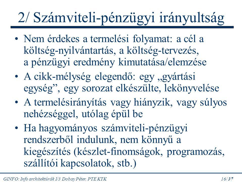 2/ Számviteli-pénzügyi irányultság